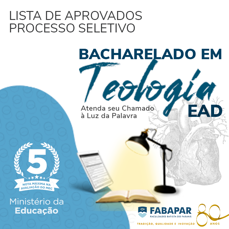[ATUALIZADO 22/10/2021] – LISTA DE APROVADOS – BACHARELADO EM TEOLOGIA EAD 2022/1
